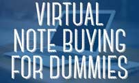 Virtual Note Buying For Dummies