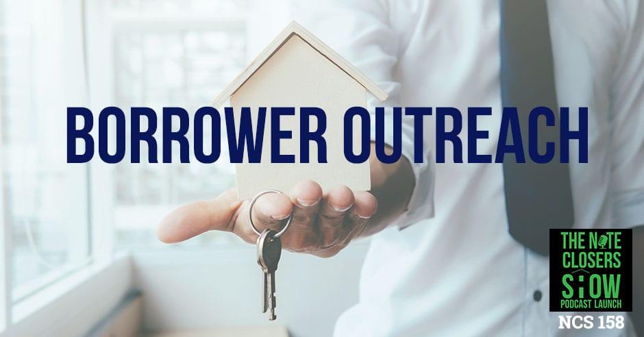 NCS 158   Borrower Outreach