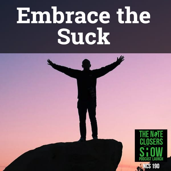 NCS 190 | Embrace the Suck