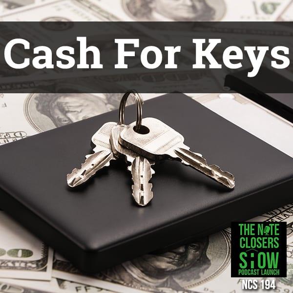 NCS 194 | Cash For Keys