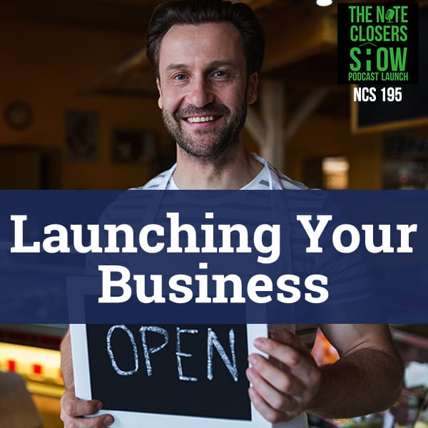 NCS 195 | Launching Your Business