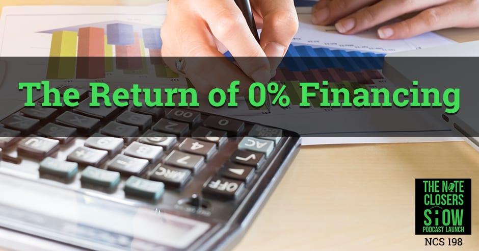 NCS 198 | Zero Percent Financing