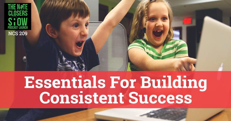 NCS 209 | Building Consistent Success
