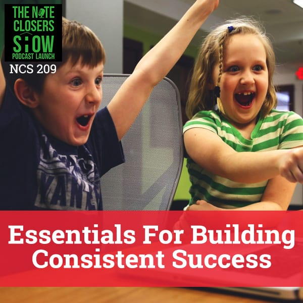 NCS 209 | Building Consistent Success