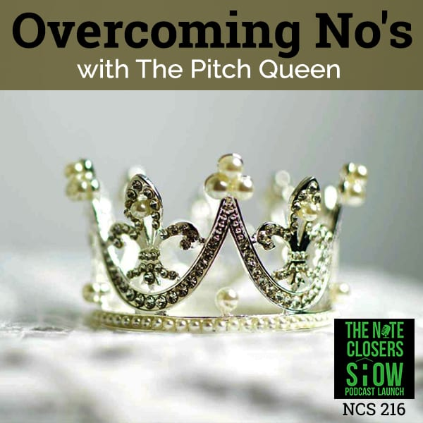 NCS 216 | Overcome Rejections