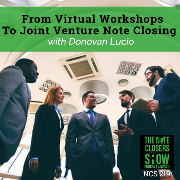 NCS 219 | Joint Venture Note Closing