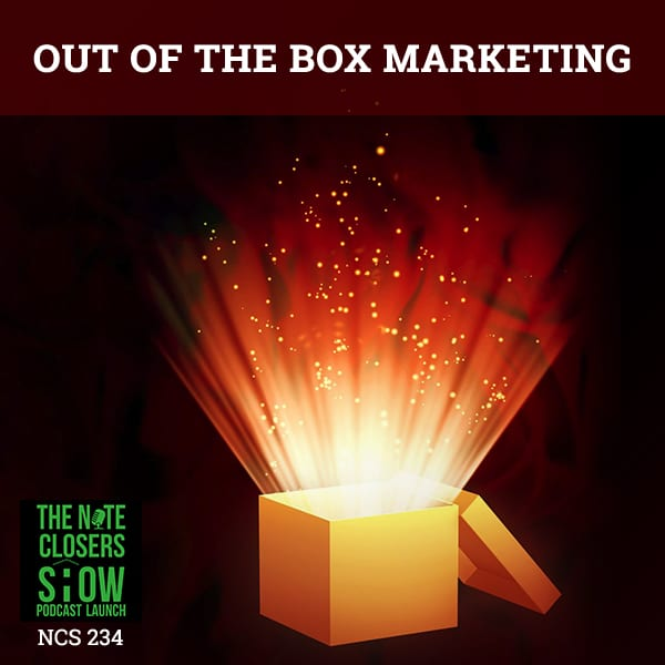 NCS 234 | Out Of The Box Marketing