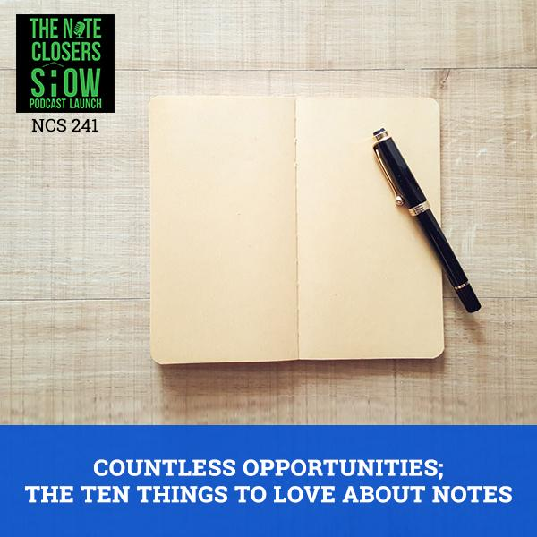 NCS 241 | Ten Things To Love About Notes