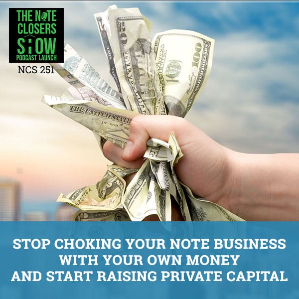 NCS 251 | Raising Private Capital
