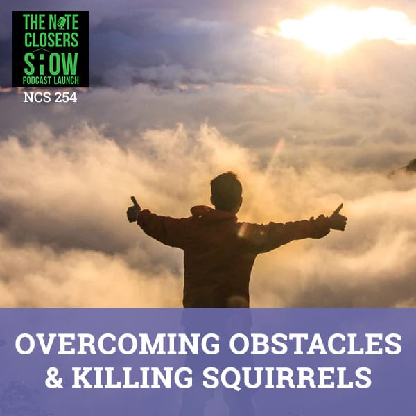 NCS 254 | Overcoming Obstacles