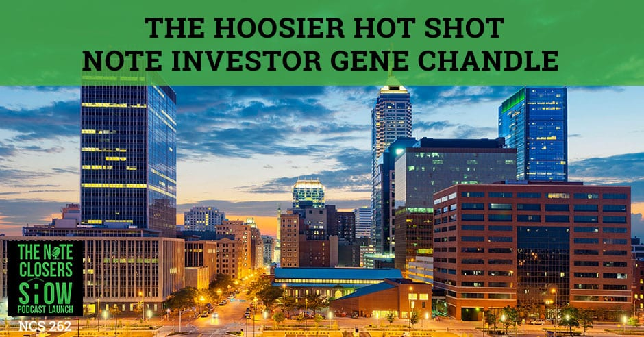 NCS 262 | Hot Shot Note Investor