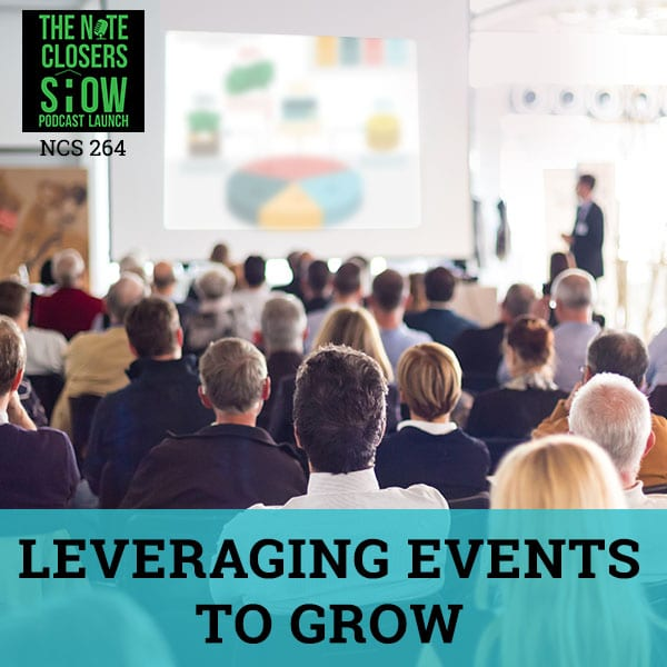 NCS 264 | Leveraging Events To Grow