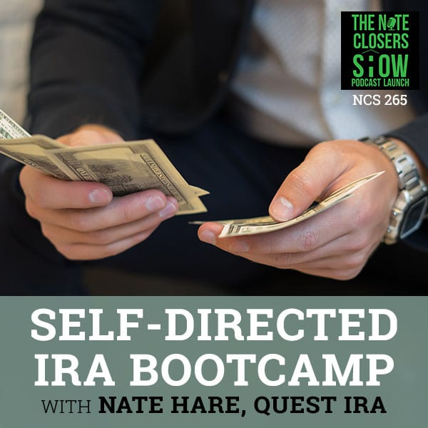 NCS 265 | Self-Directed IRA Bootcamp