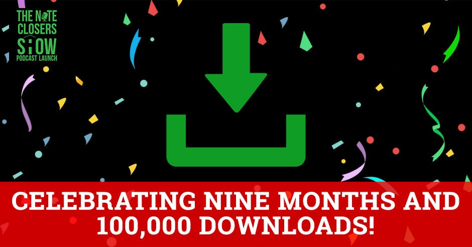 EP 277 - Celebrating Nine Months And 100,000 Downloads!