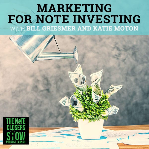 NCS 282 | Marketing For Note Investing