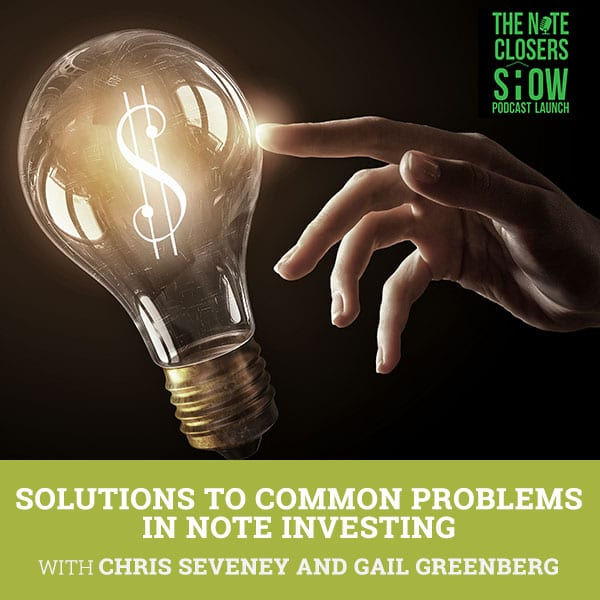 NCS 284 | Common Problems In Note Investing