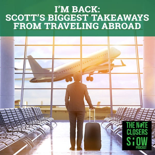 NCS 292 | Biggest Takeaways From Traveling Abroad