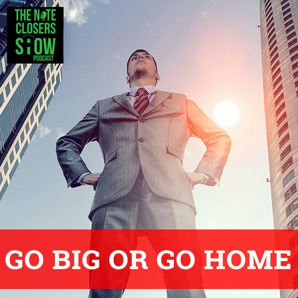 NCS 297 | Go Big