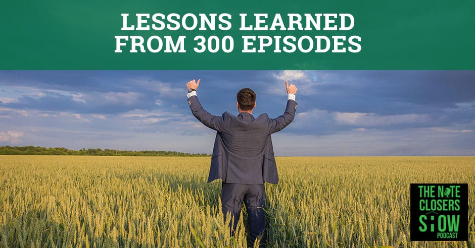 NCS 300 | Note Closers Show Lessons