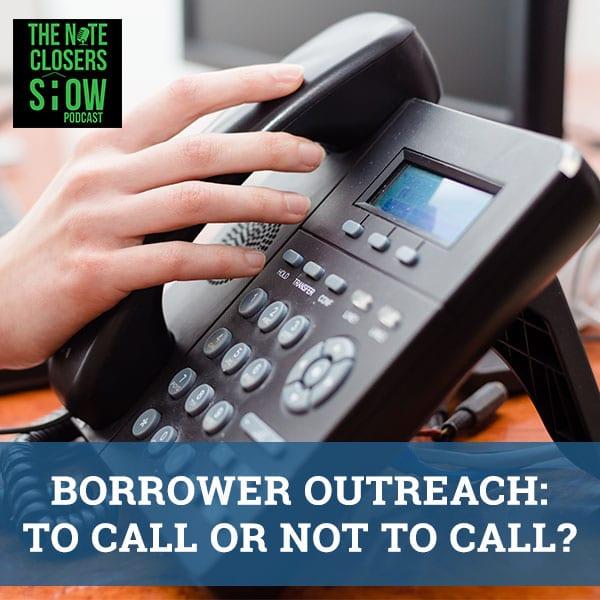 NCS 314   Borrower Outreach