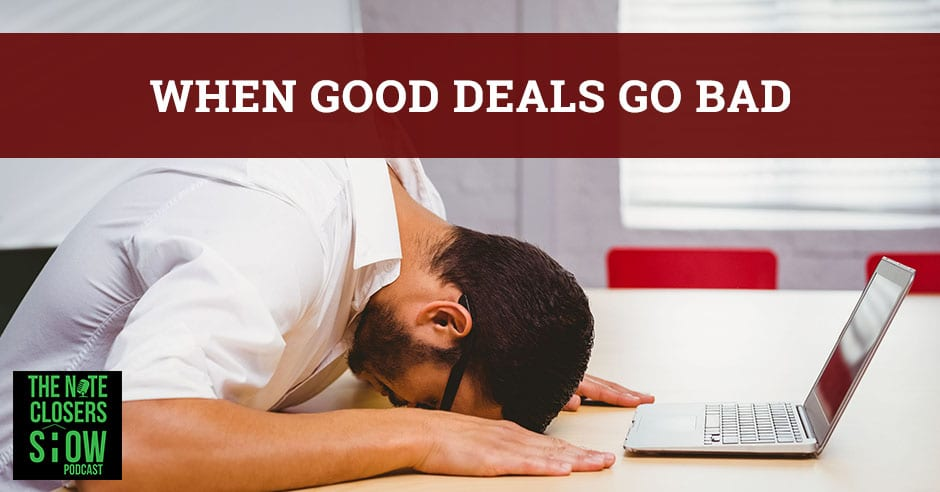 NCS 328 | When Good Deals Go Bad