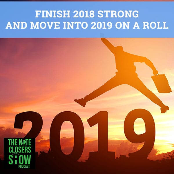 NCS 336 | Finish 2018 Strong