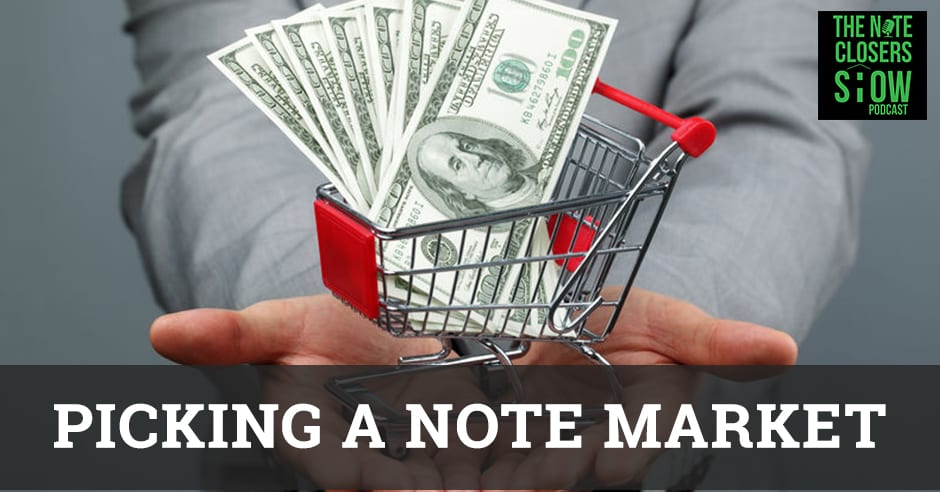 NCS 369 | Picking A Note Market