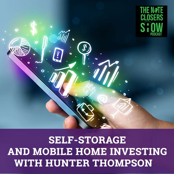 NCS 381 | Self-Storage And Mobile Home Investing