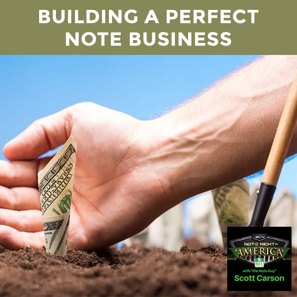 NNA 37 | Perfect Note Business