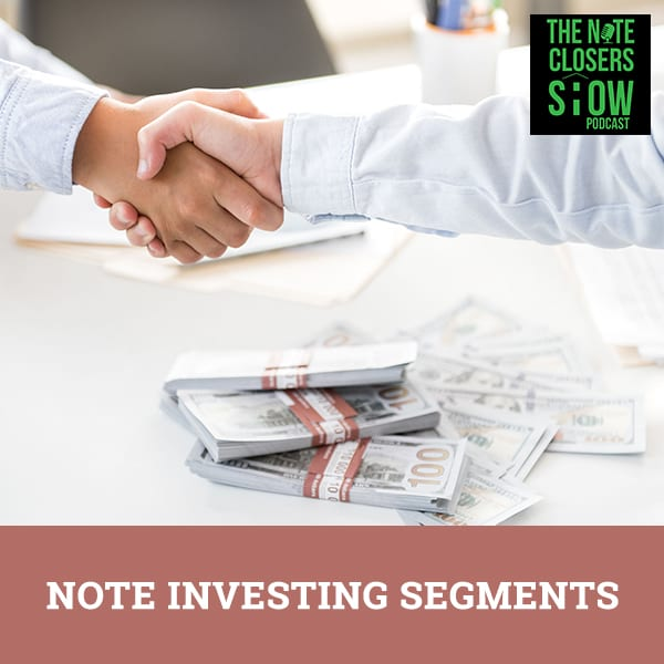 NCS 426 | Note Investing Segments