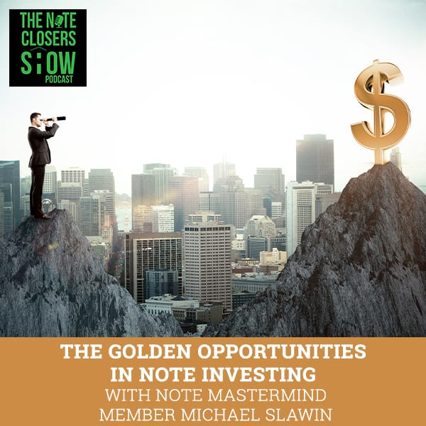 NCS 458 | Note Investing Opportunities