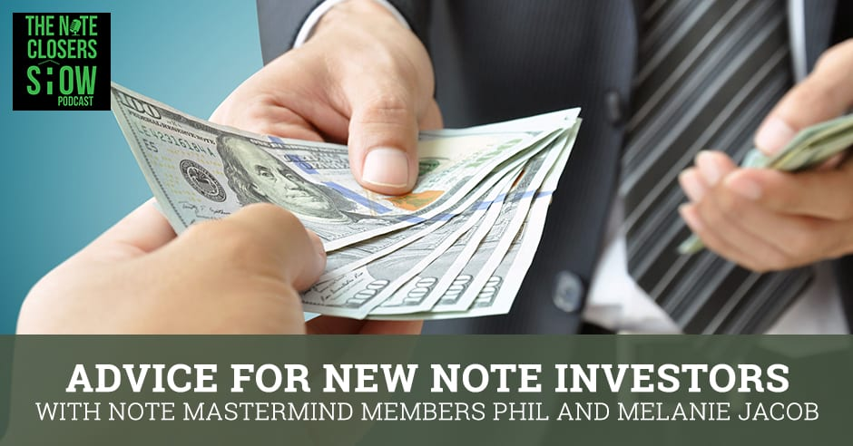 NCS 460 | New Note Investors Advice