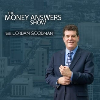 The Money Answer Show With Jordan Goodman