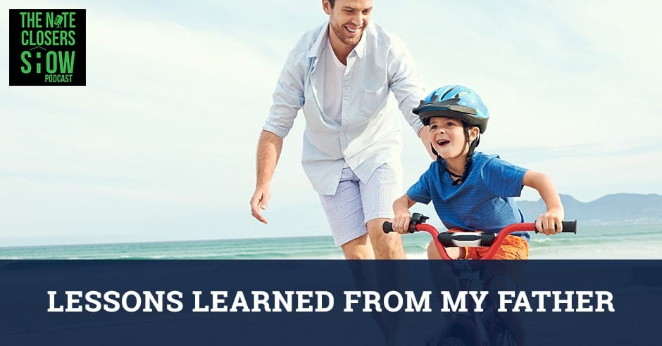NCS 474 | Lessons From A Father