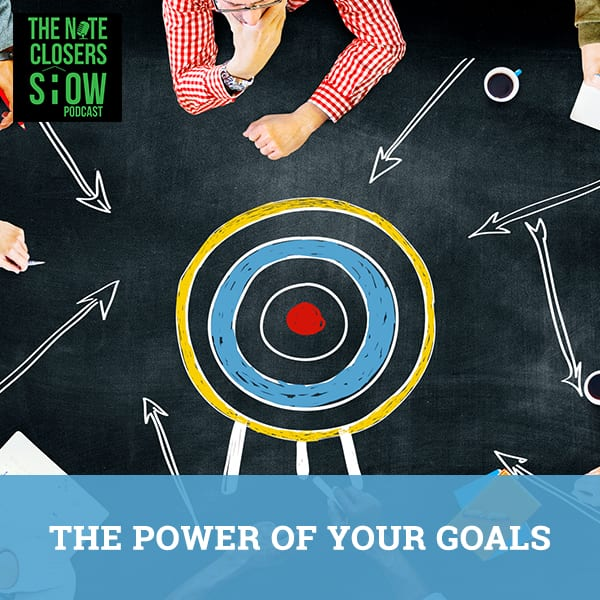 NCS 475 | Power Of Your Goals