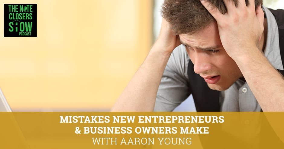 NCS 486 | Biggest Mistakes Entrepreneurs Make
