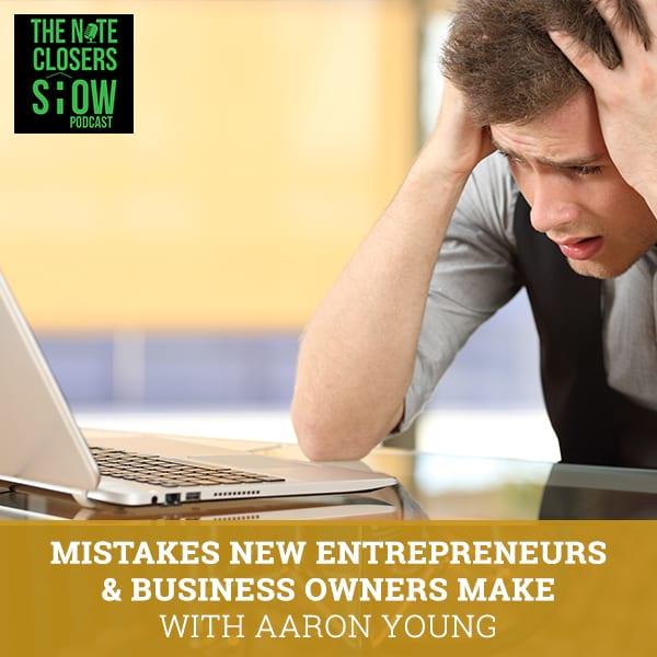 NCS 486 | Biggest Mistakes Entrepreneurs Make