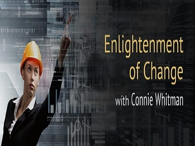 Enlightenment of Change with Connie Whiteman