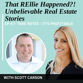 That REllie Happened?! Unbelievable Real Estate Stories with Scott Carson