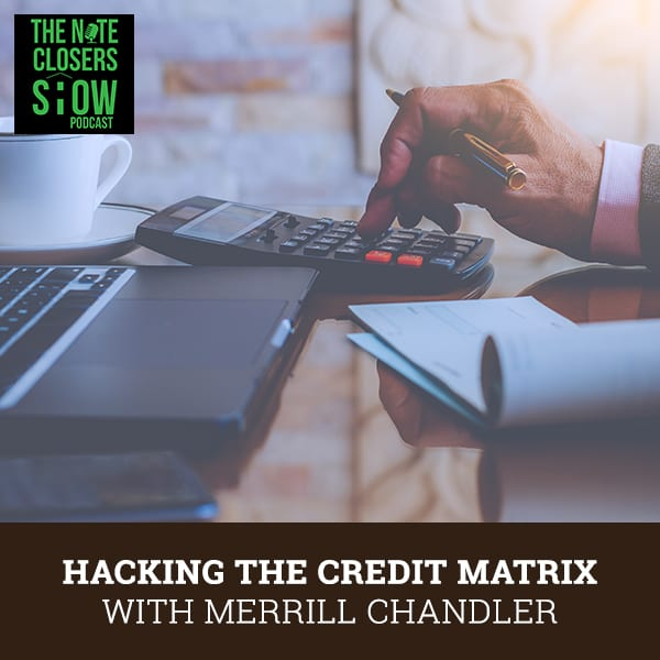 NCS 501 | Hacking The Credit Matrix