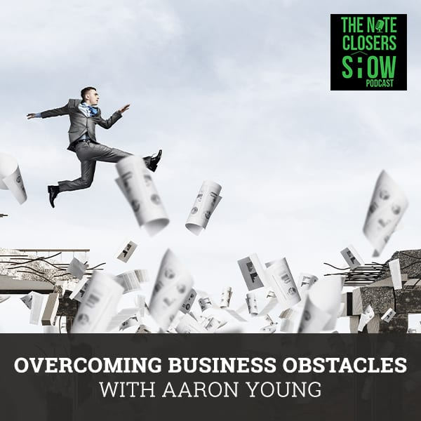 NCS 502 | Overcoming Business Obstaclesn Young from Laughlin & Associates discusses some of the obstacles that entrepreneurs face and how best to overcome and avoid them in the future.