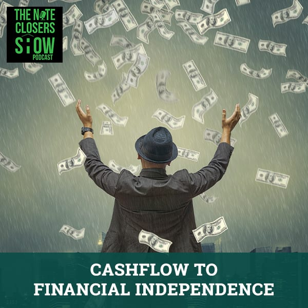 NCS 511 | Cashflow To Financial Independence