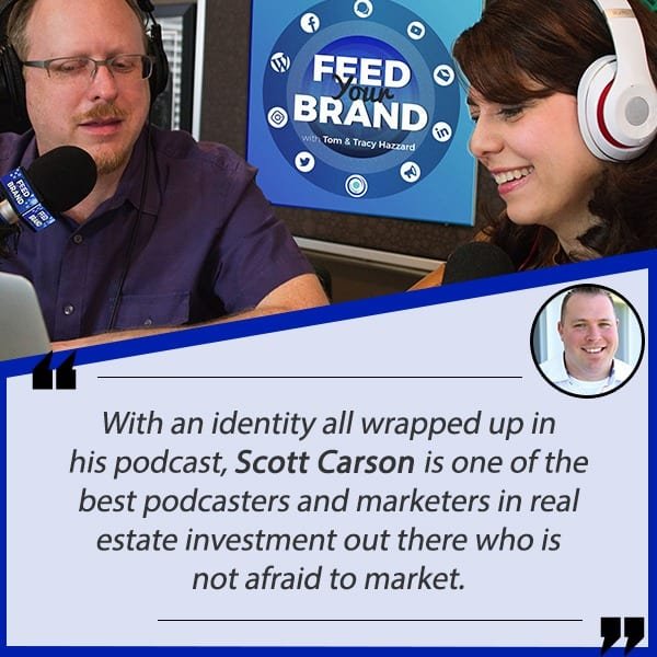 Feed Your Brand with Tom & Tracy Hazzard/ A-ha moment marketing with Scott Carson