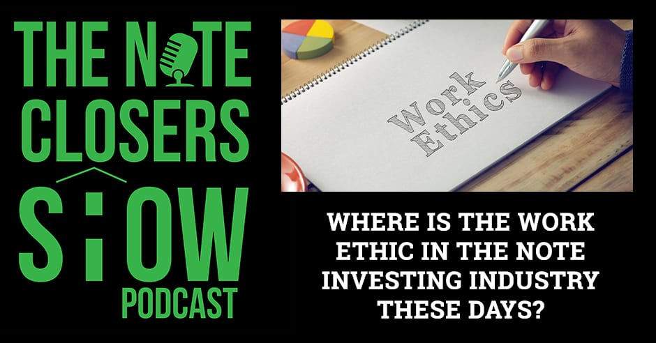 NCS 531 | Note Investing Work Ethic