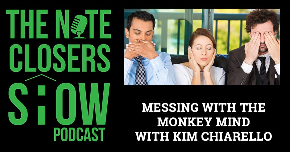 NCS 541 | Silencing The Monkey Mind