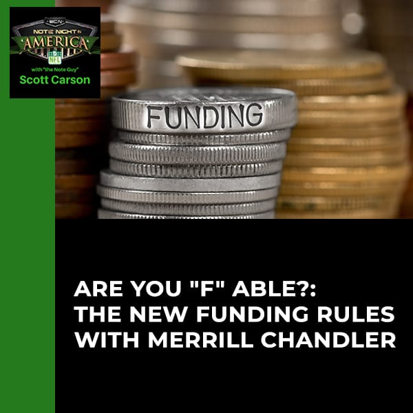 "EP NNA 52 - Are You ""F"" Able?: The New Funding Rules With Merrill Chandler"