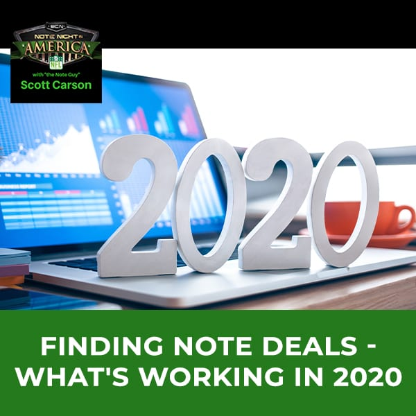 NNA 53 | Finding Note Deals