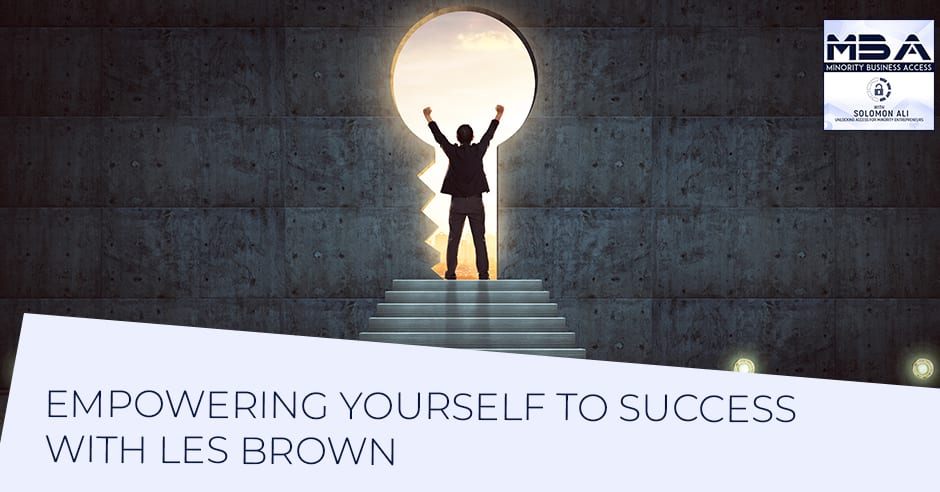 MBA 7 | Empowering Yourself