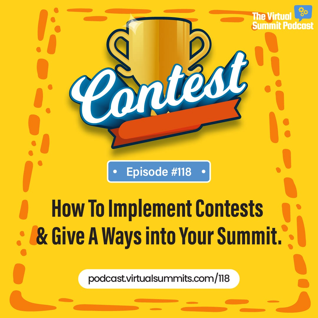 How To Implement Contests & Give A Ways Into Your Summit