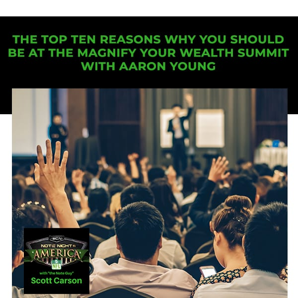 NNA 57 | Magnify Your Wealth Summit